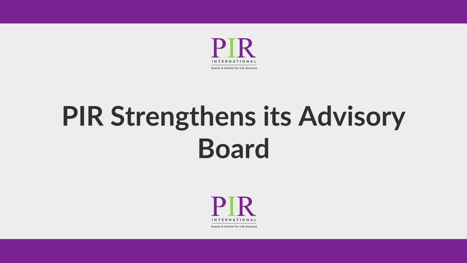 PIR Strengthens its Advisory Board