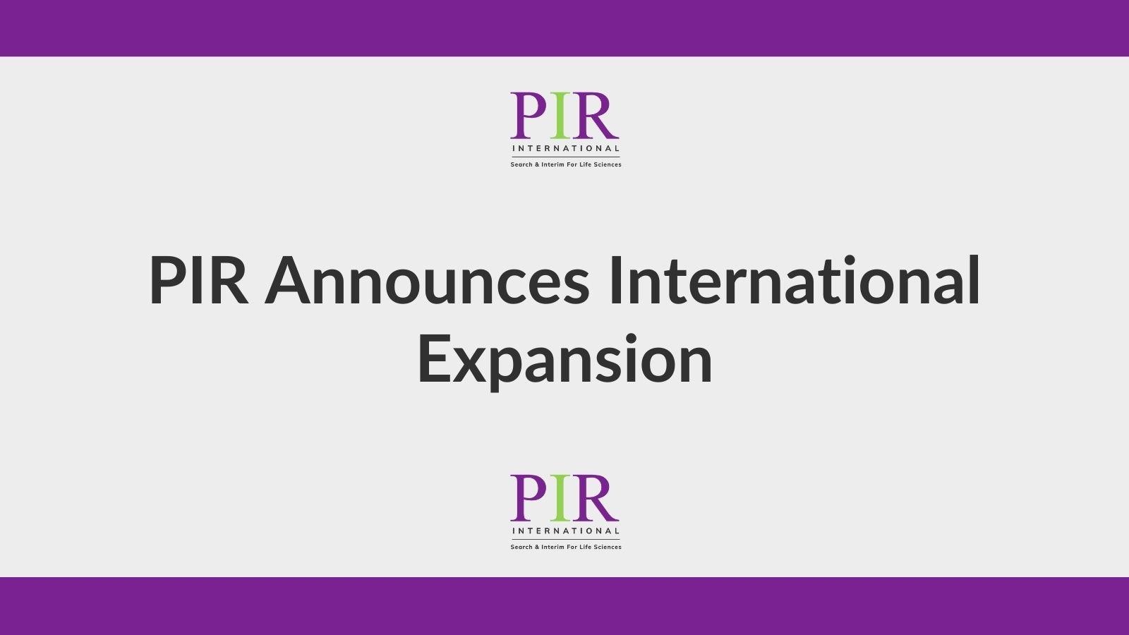 PIR Announces International Expansion