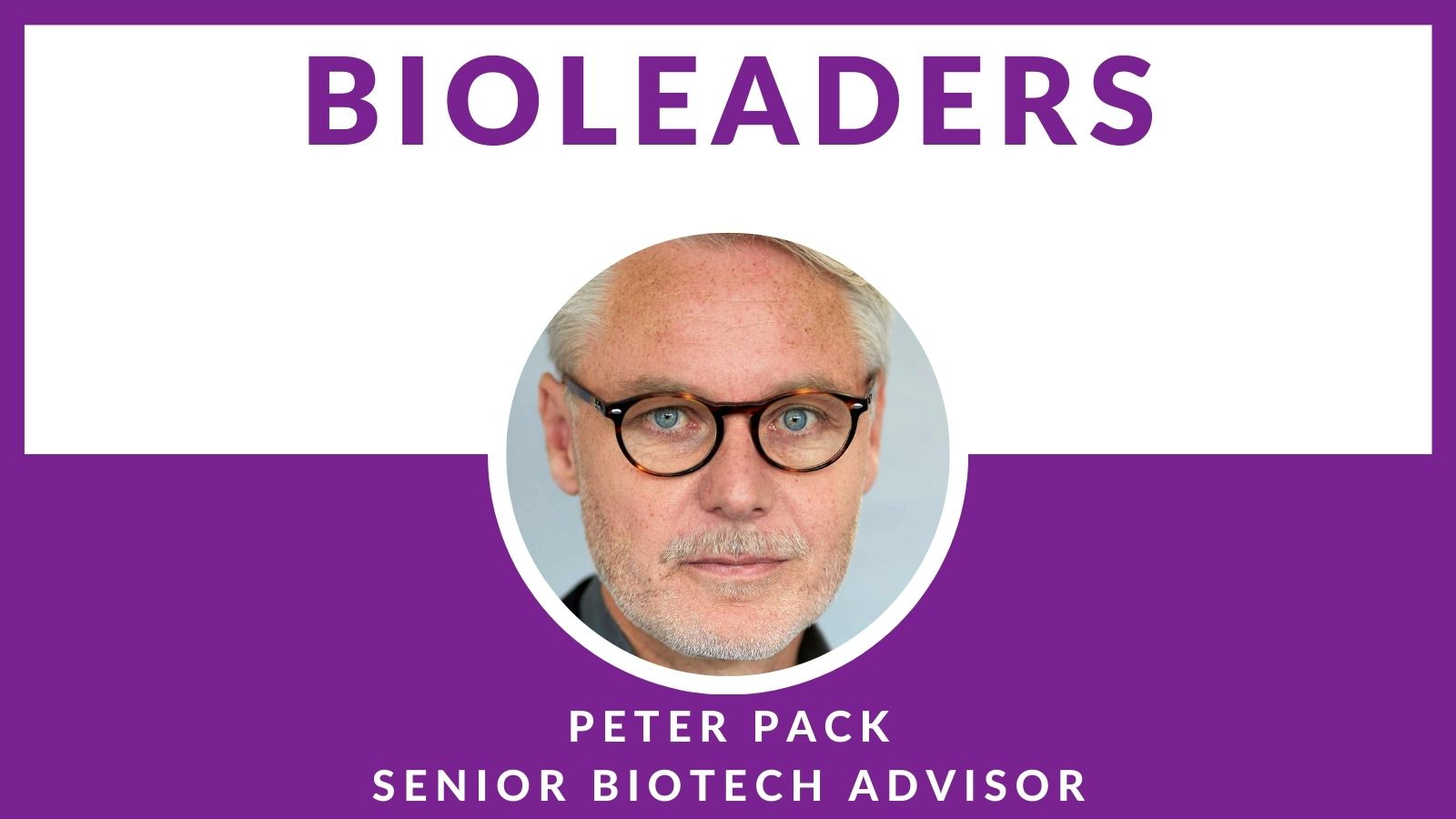 BioLeader Interviewee Peter Pack