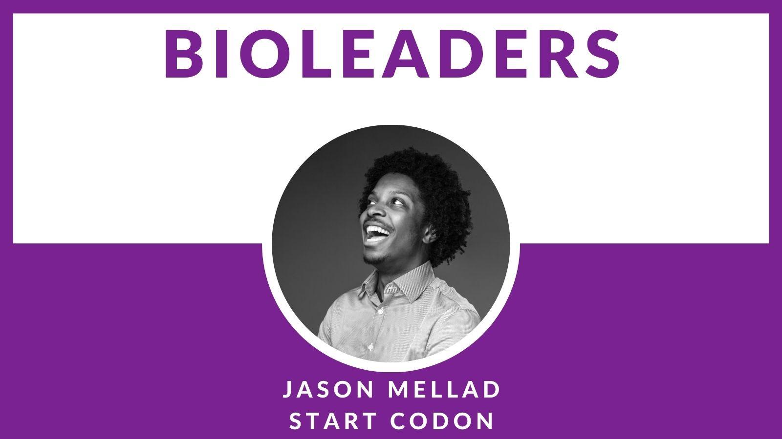 BioLeader Interviewee Jason Mellad